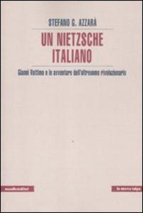 2011 - Un Nietzsche italiano