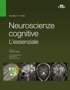 Bradley R. Poste, Neuroscienze cognitive. L'essenziale