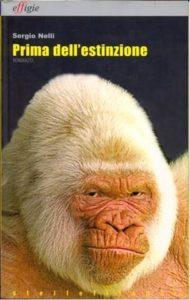 Prima dell'estinzione, Effigie 2008,