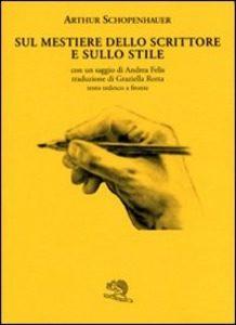 Sul mestiere dello scrittore e sullo stile, La Vita Felice, 2008
