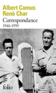 Albert Camus , René Char- Correspondance (1946-1959)