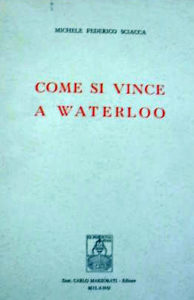 Come si vince a Waterloo