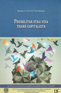 Posibilitar otra vida trans-capitalista