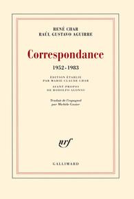 Raúl Gustavo Aguirre , René Char- Correspondance (1952-1983)