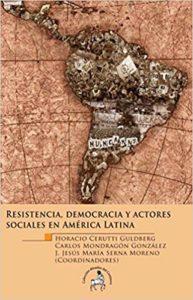 Resistencia, democracia y actores sociales en América latina