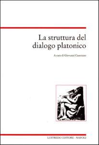 2000 La struttura del dialogo platonico