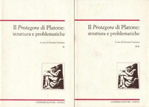 2004 Il Protagora di Platone. Struttura e problematiche