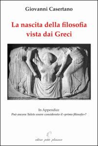 2007 La nascita della filosofia vista dai Greci