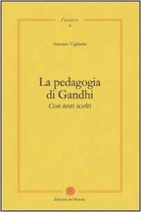 2010La pedagogia di Gandhi. Con testi scelti