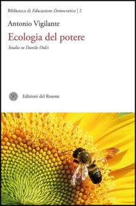 Ecologia del potere. Studio su Danilo Dolci, 2012