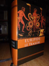 Euripide, Le tragedie. A cura di A. Beltrametti e un saggio di D. Lanza