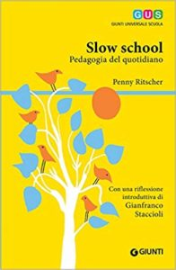 Slow school. Pedagogia del quotidiano