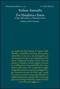 Tra metafisica e storia, Le Cariti ed., 2010