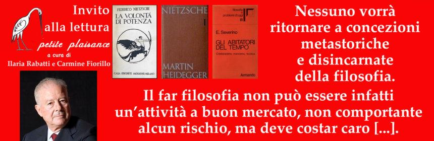 Enrico Berti-Emanueke Severino- Martin Heidegger-Nietsche-nichilismo