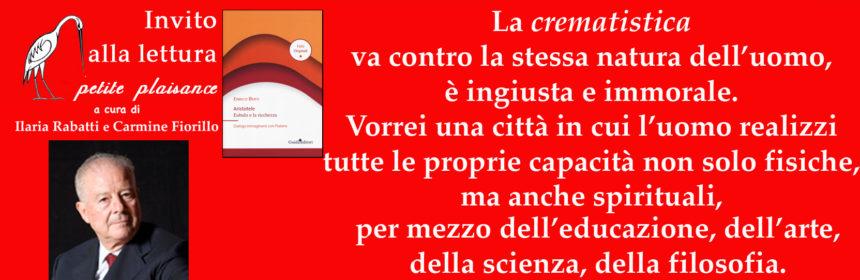 Enrico Berti, Aristotele -Ebulo e la ricchezza
