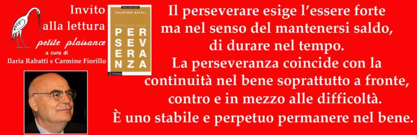 Salvatore Natoli, perseveranza