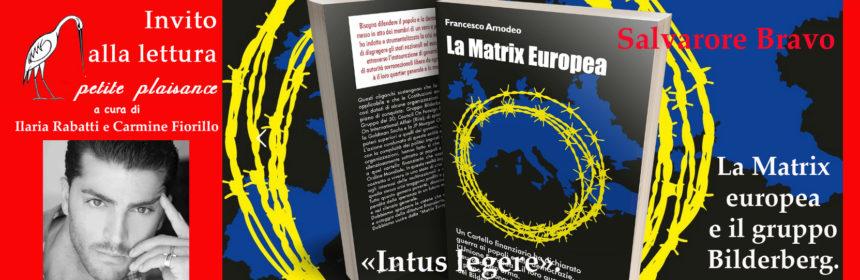 Francesco Amodeo - La Matrix europea