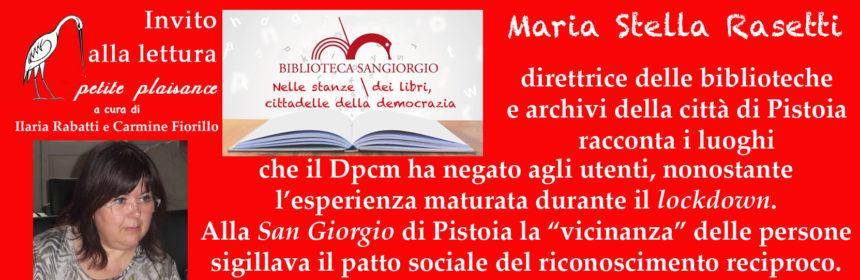 Maria Stella Rasetti - Biblioteca San Giorgio Pistoia