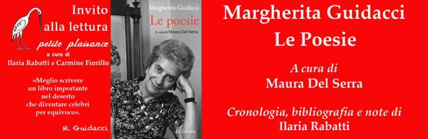 Margherita Guidacci, Le Poesie, nuova edizione