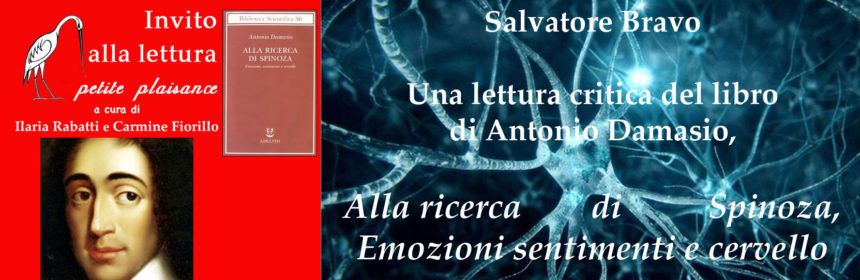 Antonio Damasio - Spinoza - Neuroscienze