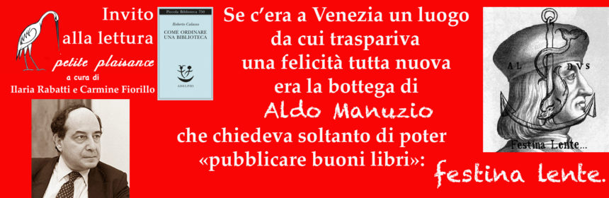 Calasso Roberto - Aldo Manuzio -bonis libris