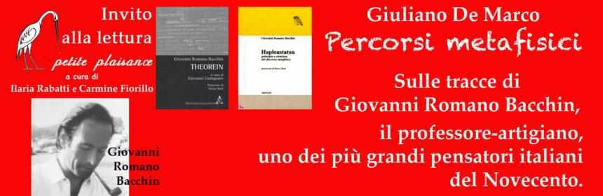 Giovanni Romano Bacchin - Giuliano De Marco