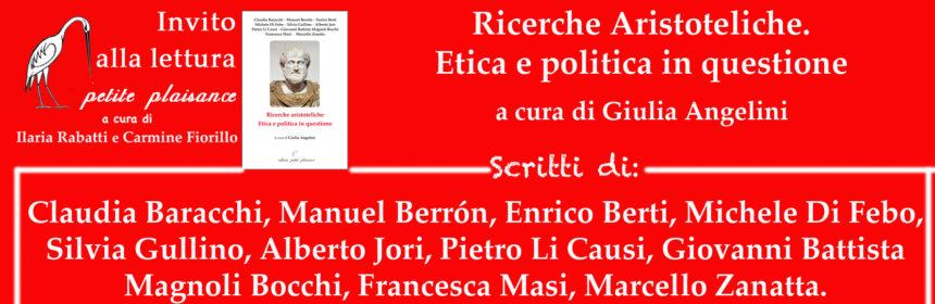 Ricerche Aristoteliche - Giulia Angelini - Enrico Berti - Claudia Baracchi - Zanatta