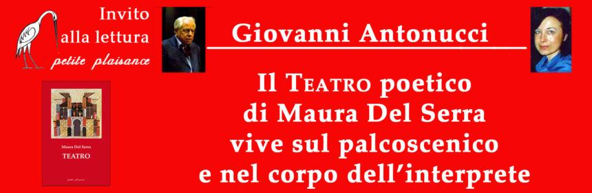 Giovanni Antonucci_Teatro_Maura Del Serra