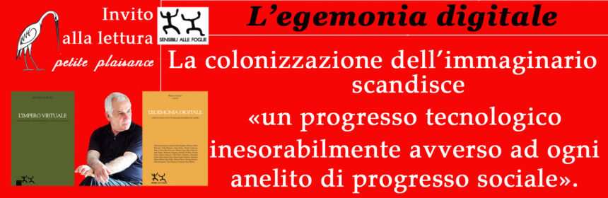 Renato Curcio_L'egemonia digitale