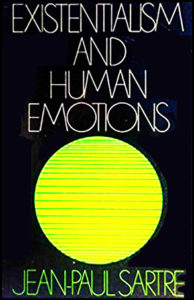 Existentialism an human emotions