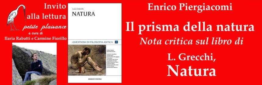 Enrico Piergiacomi- Luca Grecchi, Natura