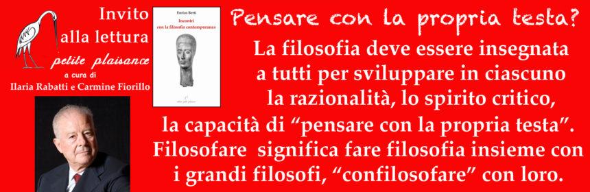 Enrico Berti, Pensare con la propria testa