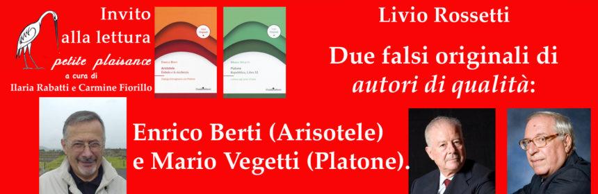 Livio Rossetti - Enrico Berti - Mario Vegetti