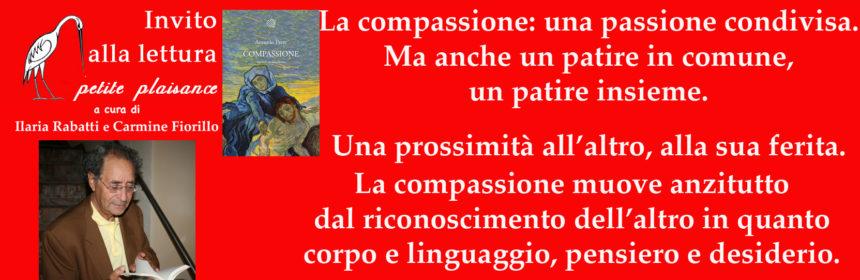 Antonio Prete, compassione