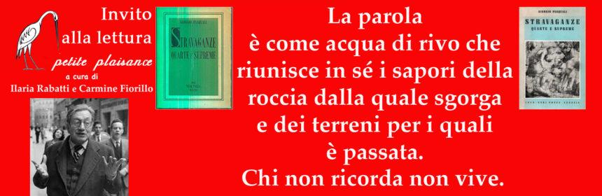 Giorgio Pasquali, stravaganze