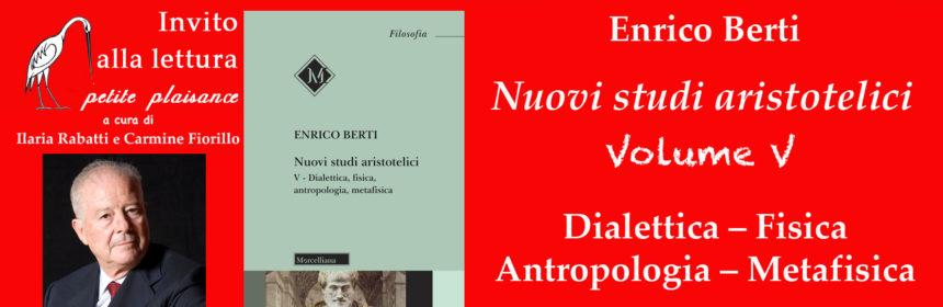 Enrico Berti, Nuovi studi aristotelici 5