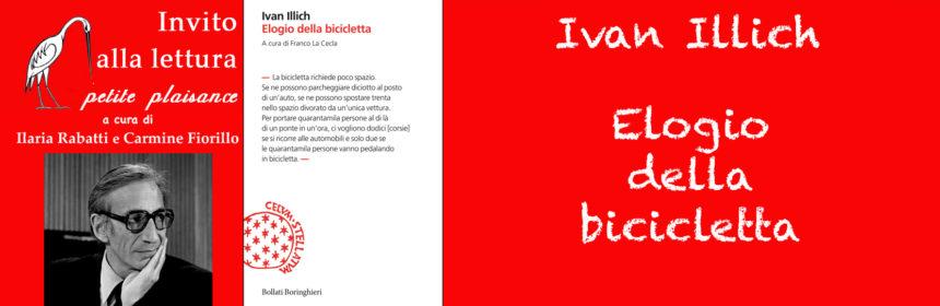 Ivan Illich - Elogio della bicicletta