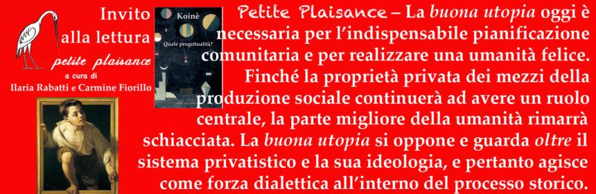 Petite Plaisance -Utopia buona copia