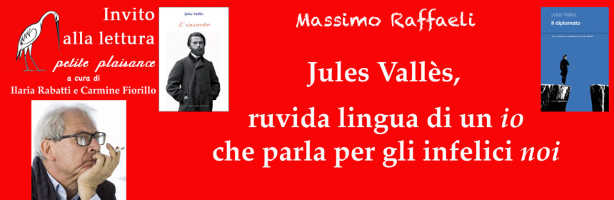Raffaeli Massimo . Jules Vallès