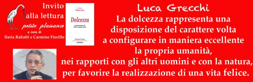 Luca Grecchi - Dolcezza - Silvia Vegetti Finzi