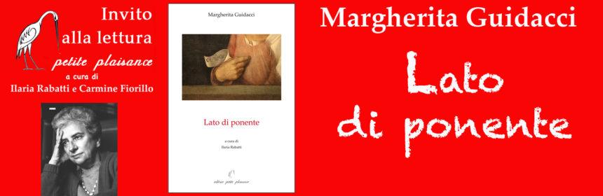 Margherita Guidacci - Lato di ponente xx