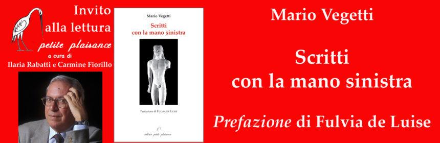 Mario Vegetti, Scritti con la mano sinistra