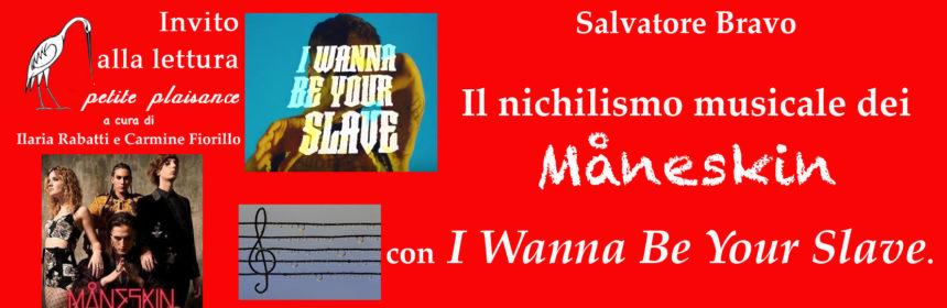 Måneskin, I Wanna Be Your Slave